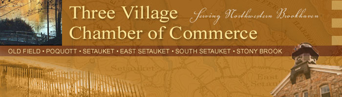 Three Village Chamber of Commerce, Setauket NY